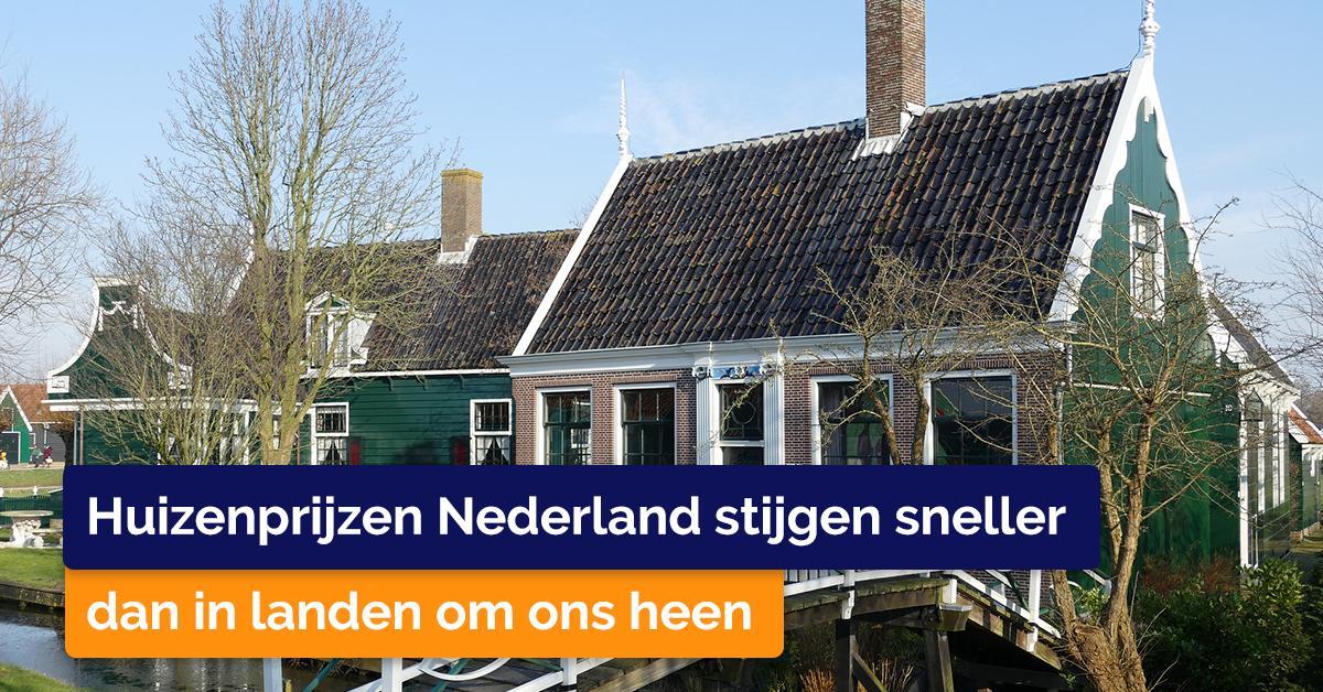 Huizenprijzen Nederland stijgen sneller